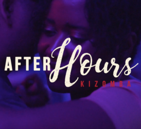 Kizomba AfterHours Video